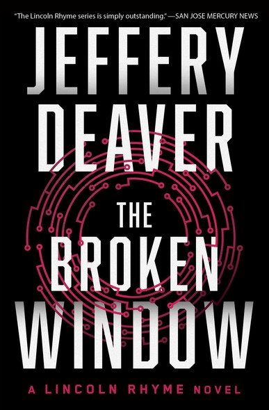 The Broken Window : A Lincoln Rhyme Novel
