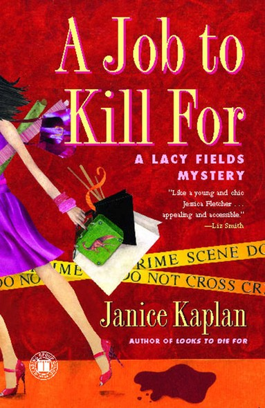 A Job to Kill For : A Lacy Fields Mystery