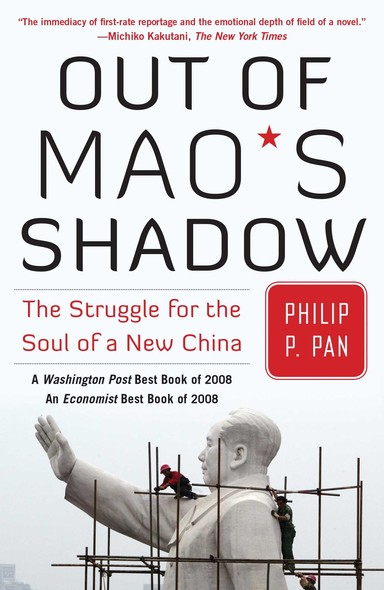 Out of Mao's Shadow : The Struggle for the Soul of a New China