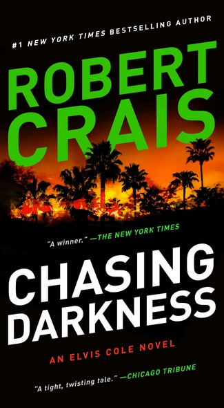 Chasing Darkness : An Elvis Cole Novel