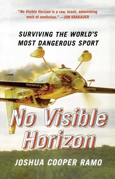 No Visible Horizon : Surviving the World's Most Dangerous Sport