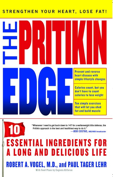 The Pritikin Edge : 10 Essential Ingredients for a Long and Delicious Life