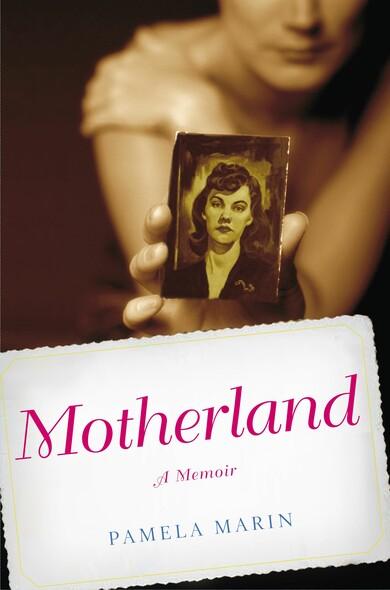 Motherland : A Memoir