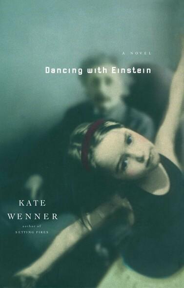 Dancing With Einstein : A Novel