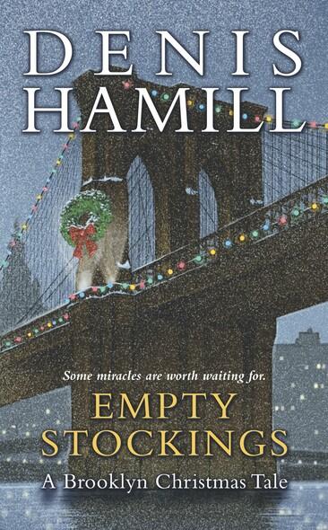 Empty Stockings : A Brooklyn Christmas Tale