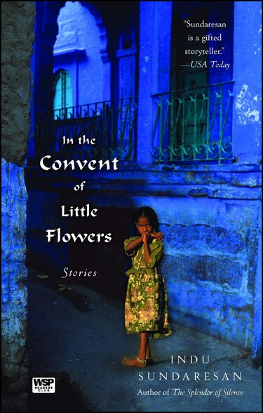 In the Convent of Little Flowers : Stories