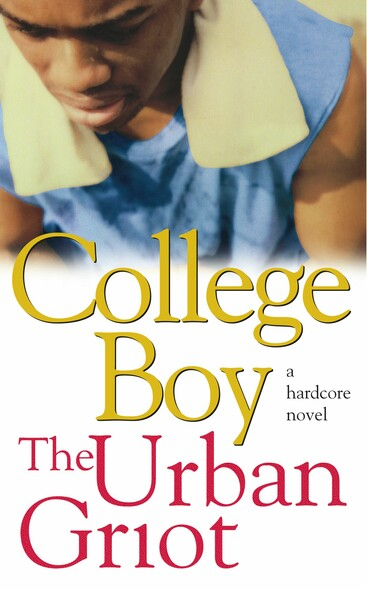 College Boy : A Novel
