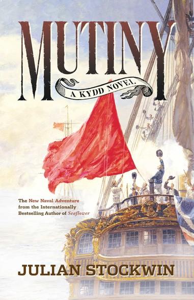 Mutiny : A Kydd Novel