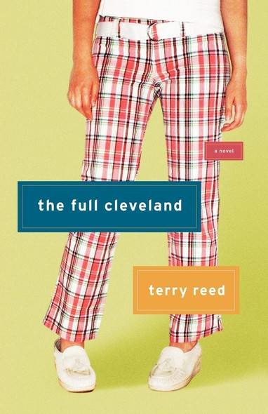 The Full Cleveland : A Novel