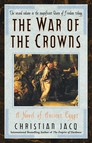 War of the Crowns : A Novel of Ancient Egypt