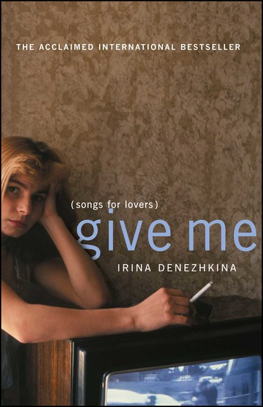 Give Me : (Songs for Lovers)