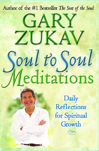 Soul to Soul Meditations : Daily Reflections for Spiritual Growth