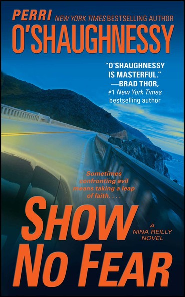 Show No Fear : A Nina Reilly Novel