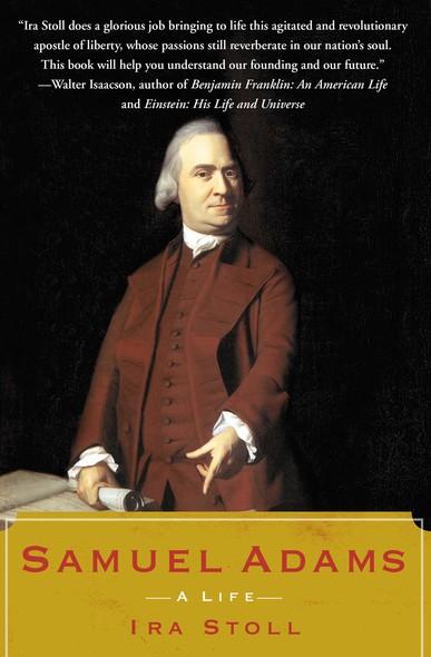 Samuel Adams : A Life