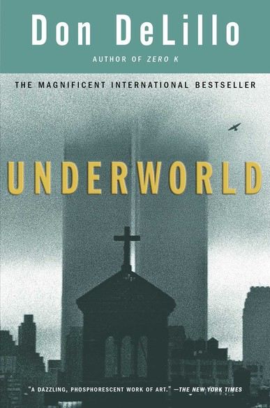 Underworld : A Novel