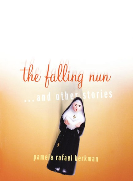 The Falling Nun : And Other Stories