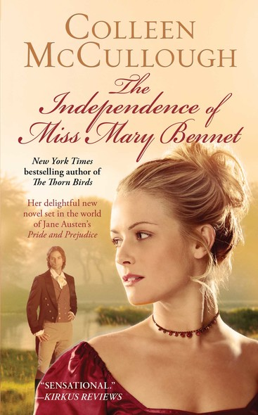 The Independence of Miss Mary Bennet : A Novel
