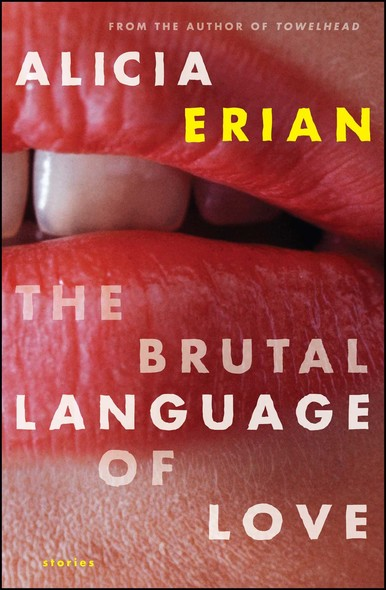 The Brutal Language of Love : Stories