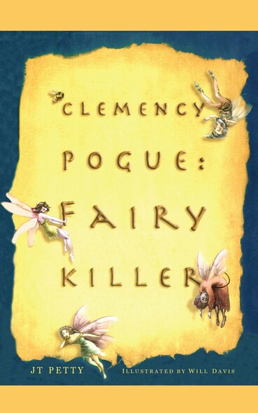 Clemency Pogue : Fairy Killer