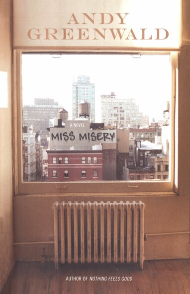 Miss Misery : A Novel