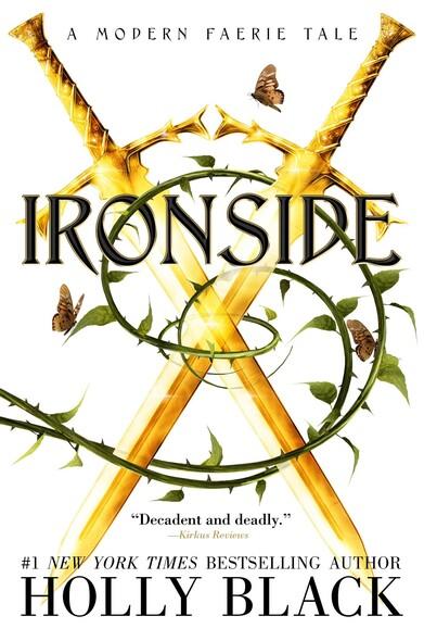 Ironside : A Modern Faerie Tale