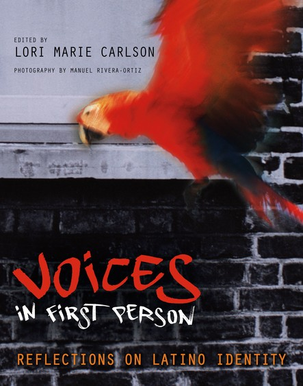 Voices in First Person : Reflections on Latino Identity