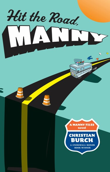 Hit the Road, Manny : A Manny Files Novel