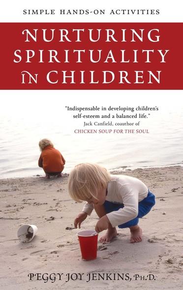 Nurturing Spirituality in Children : Simple Hands-On Activities