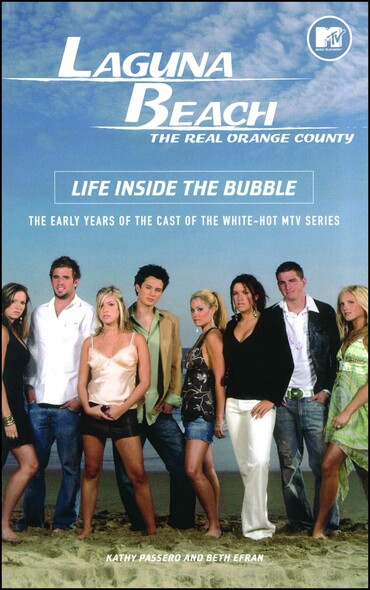 Laguna Beach : Life Inside the Bubble