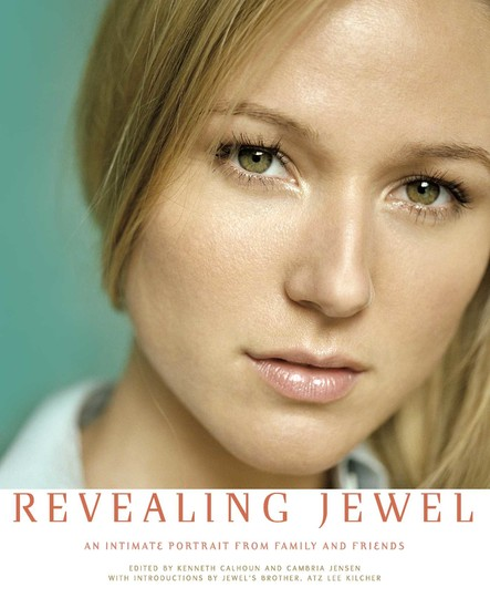 Revealing Jewel : An Intimate Portrait from Family and Friends