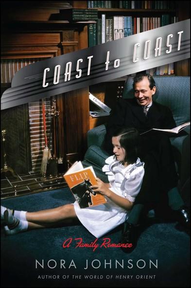 Coast to Coast : A Family Romance