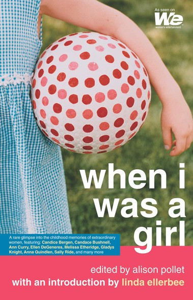 When I Was a Girl