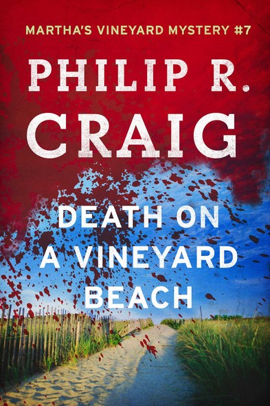 Death on a Vineyard Beach : Martha's Vineyard Mystery #7