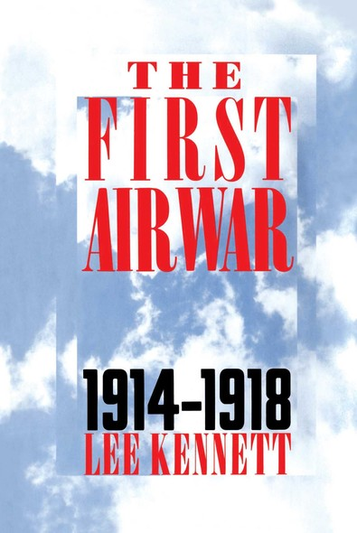 The First Air War : 1914-1918