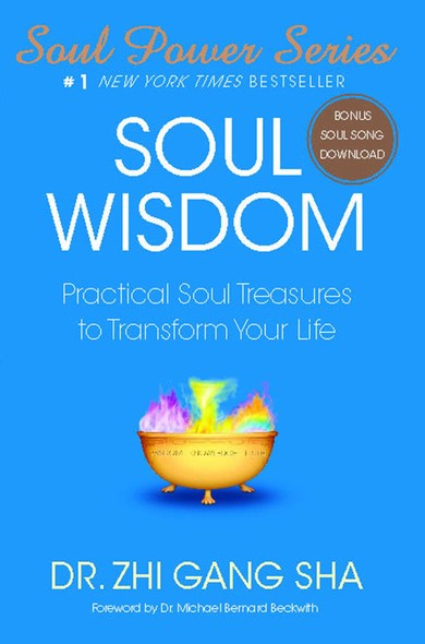 Soul Wisdom : Practical Soul Treasures to Transform Your Life