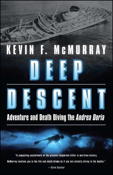 Deep Descent : Adventure and Death Diving the Andrea Doria