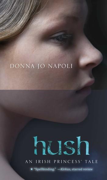 Hush : An Irish Princess' Tale