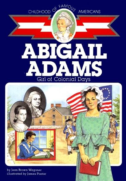 Abigail Adams : Girl of Colonial Days
