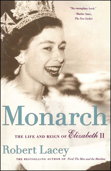 Monarch : The Life and Reign of Elizabeth II