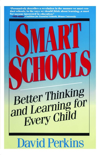 Smart Schools : From Training Memories to Educating Minds