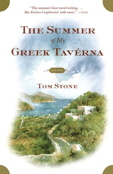 The Summer of My Greek Taverna : A Memoir