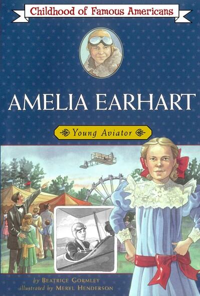 Amelia Earhart : Young Aviator
