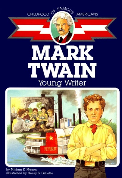 Mark Twain : Young Writer