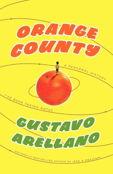 Orange County : A Personal History