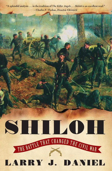 Shiloh : The Battle That Changed the Civil War