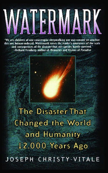 Watermark : The Disaster That Changed the World and Humanity 1