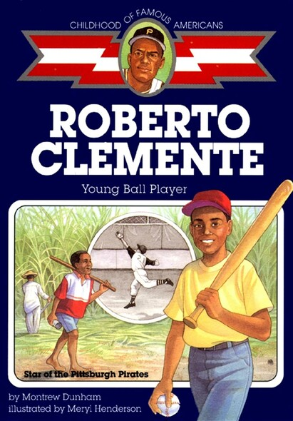 Roberto Clemente : Young Ball Player