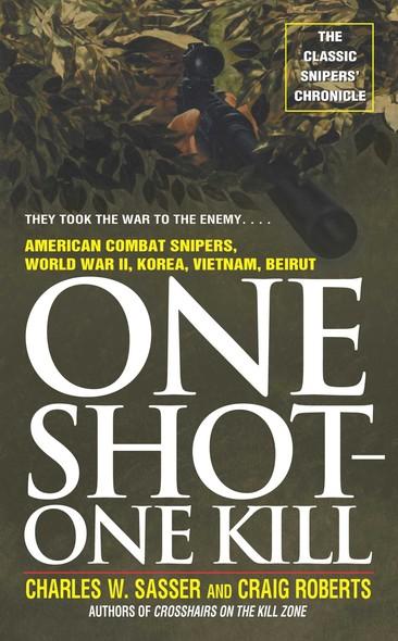 One Shot One Kill : One Shot One Kill