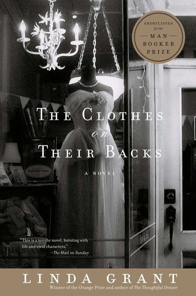 The Clothes On Their Backs : A Novel