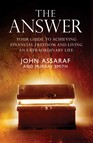 The Answer : Your Guide to Achieving Financial Freedom and Living an Extraordinary Life